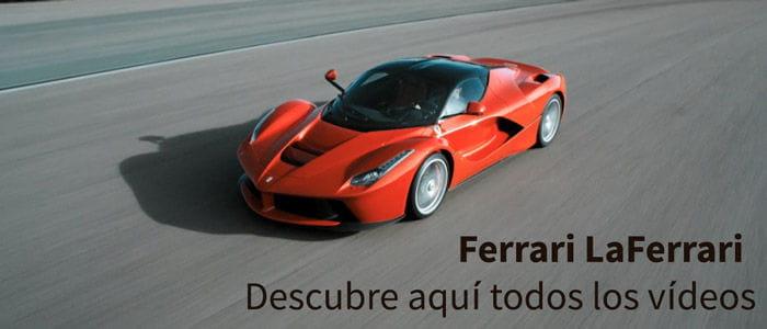 Vídeos Ferrari LaFerrari