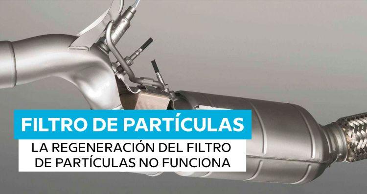 Averias Filtro De Particulas Diesel Lleno Regeneracion No Funciona