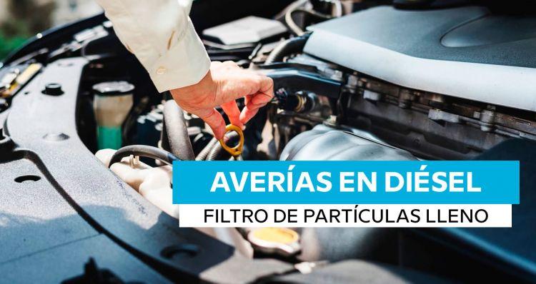 Averias Filtro De Particulas Diesel Lleno